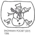 Snow Man Pocket
